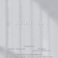 Before I Go