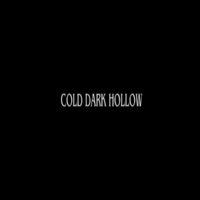 Cold Dark Hollow