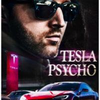 Tesla Psycho