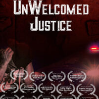UnWelcomed Justice