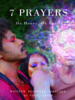 7 Prayers: On Honey, On Earth